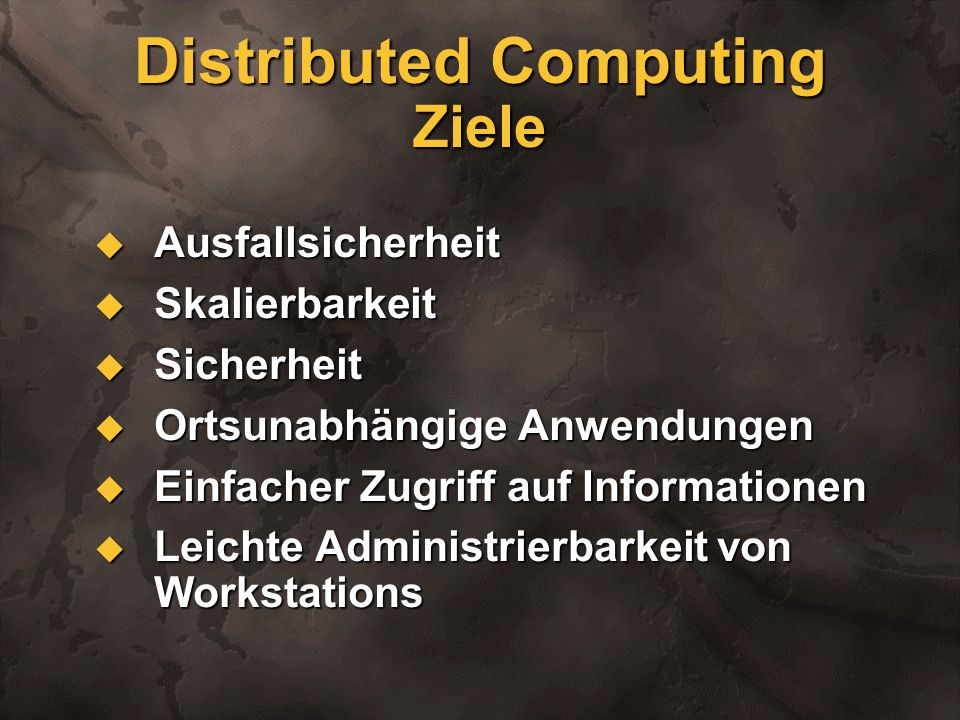 Distributed Computing Ziele
