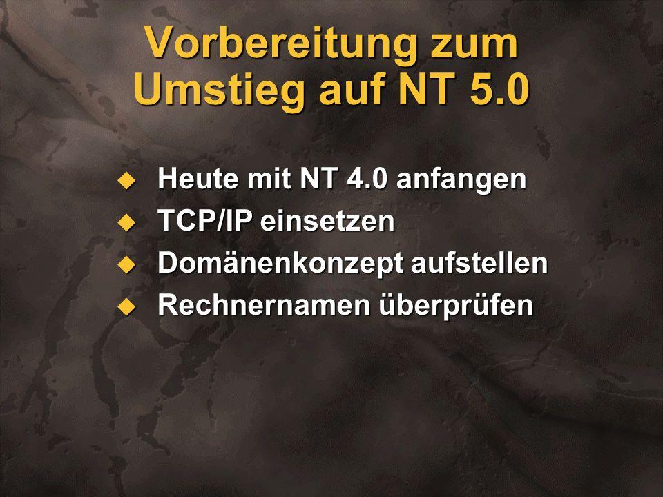 Vorbereitung zum Umstieg auf NT 5.0