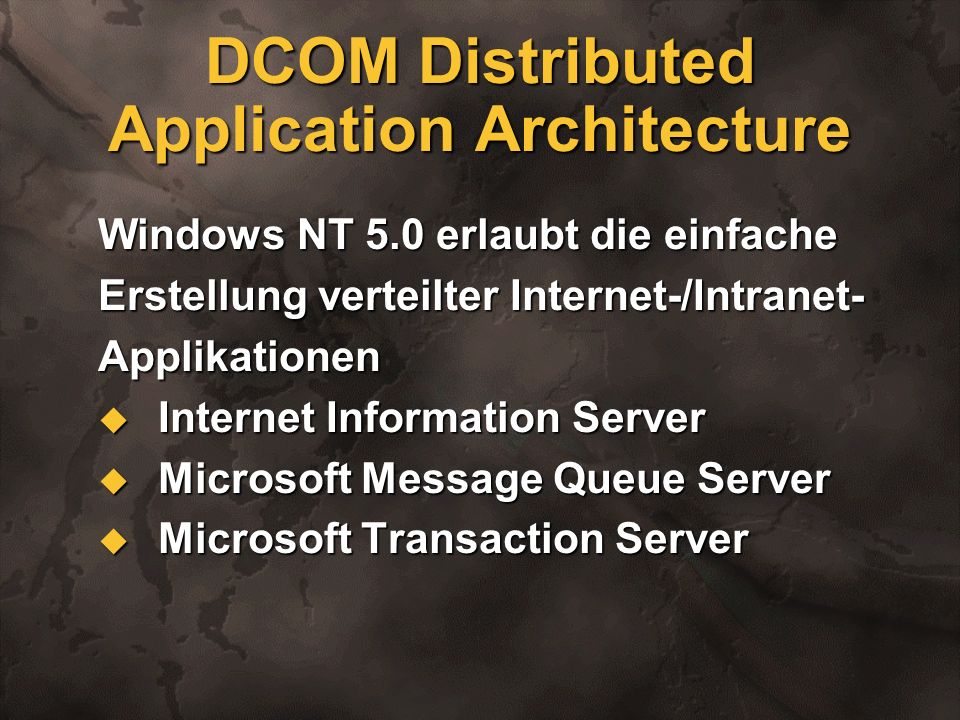 DCOM Distributed Application Architecture