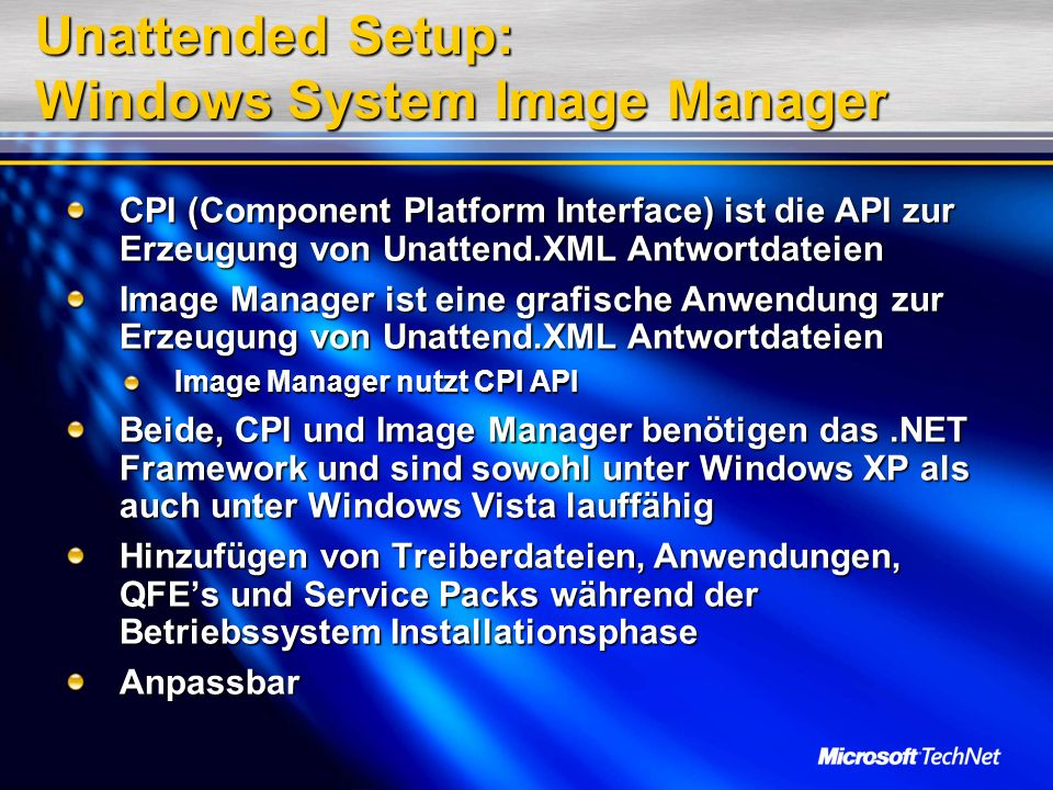 Unattended Setup: Windows System Image Manager