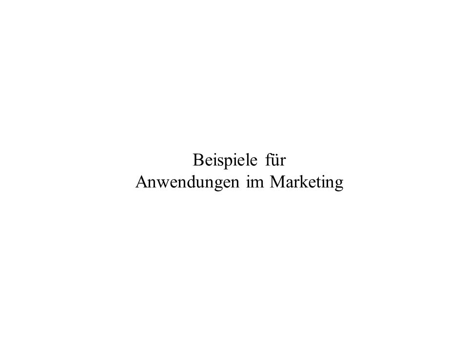 Anwendungen im Marketing