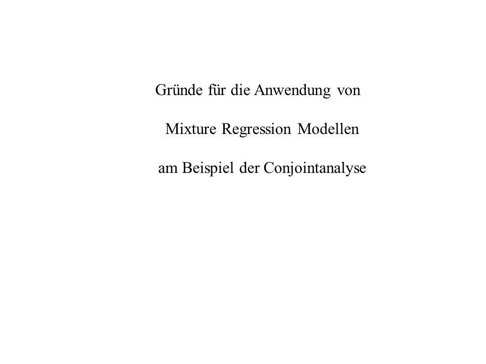 Gründe für die Anwendung von Mixture Regression Modellen