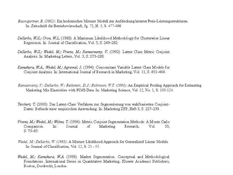 Baumgartner, B. (2002): Ein hodonisches Mixture Modell zur Aufdeckung latenter Preis-Leistungsstrukturen.
