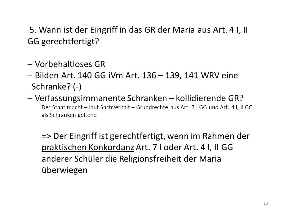Bilden Art. 140 GG iVm Art. 136 – 139, 141 WRV eine Schranke (-)