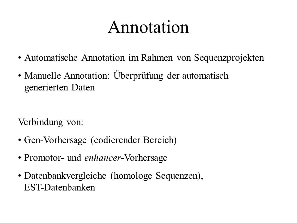 Annotation Automatische Annotation im Rahmen von Sequenzprojekten