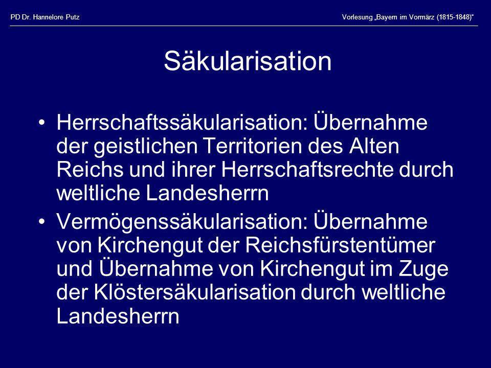 """PD Dr. Hannelore PutzVorlesung """"Bayern im Vormärz (1815-1848) Säkularisation."""