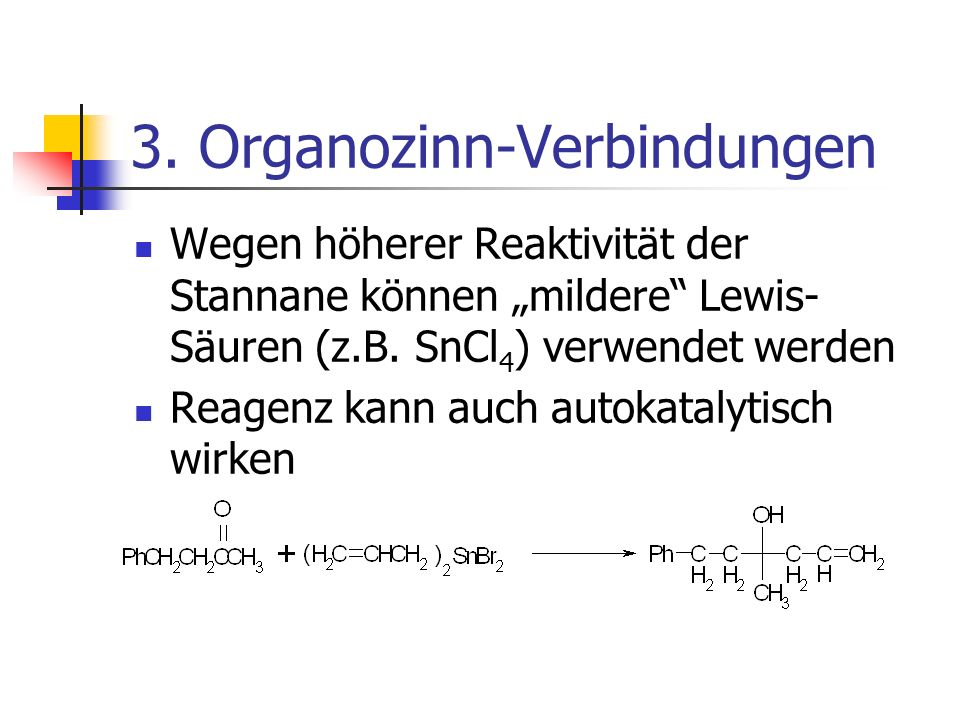 3. Organozinn-Verbindungen