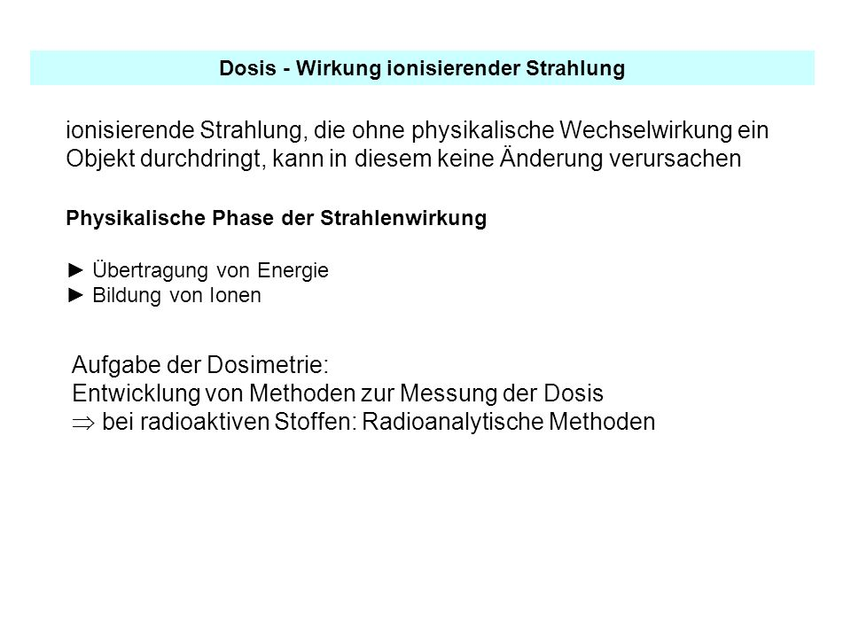Dosis - Wirkung ionisierender Strahlung