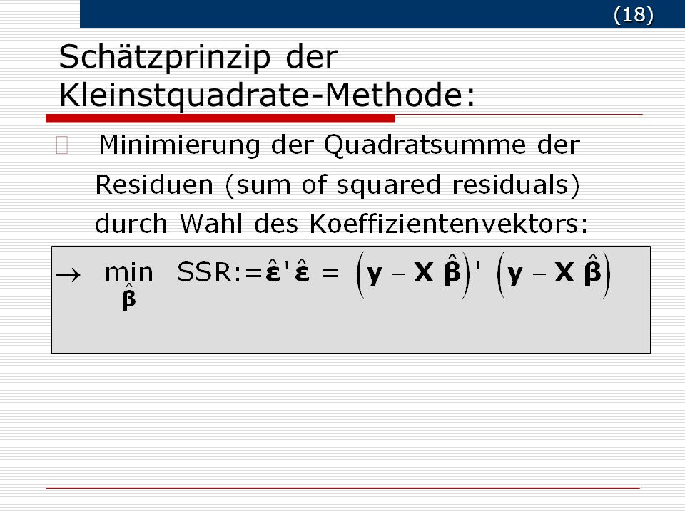 Schätzprinzip der Kleinstquadrate-Methode: