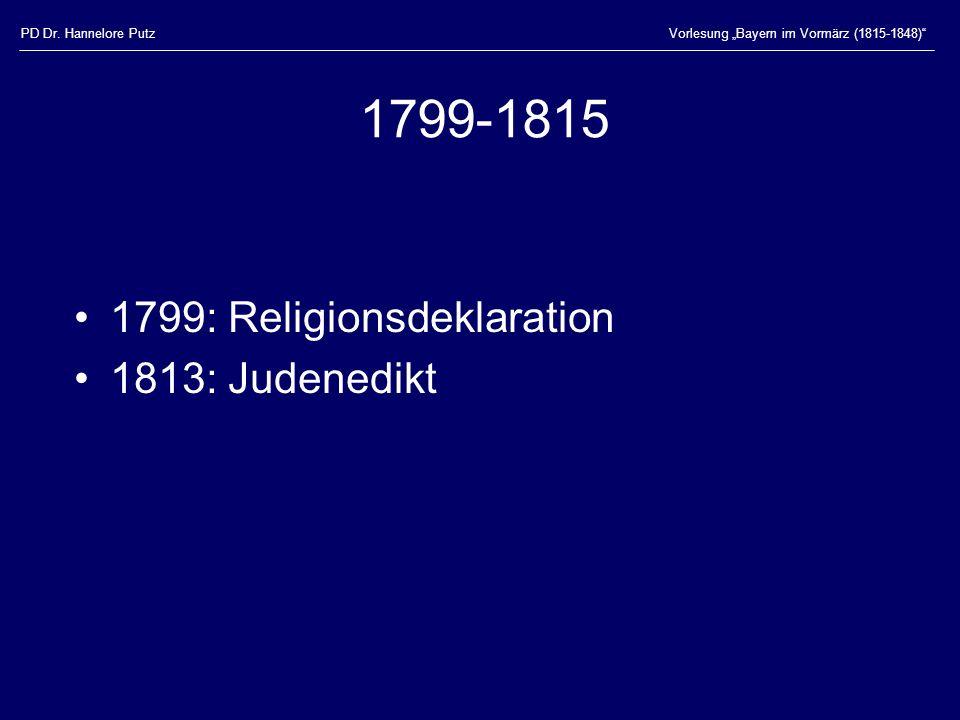 1799-1815 1799: Religionsdeklaration 1813: Judenedikt