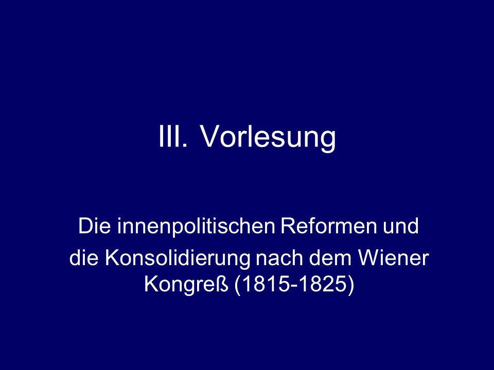 III. Vorlesung Die innenpolitischen Reformen und