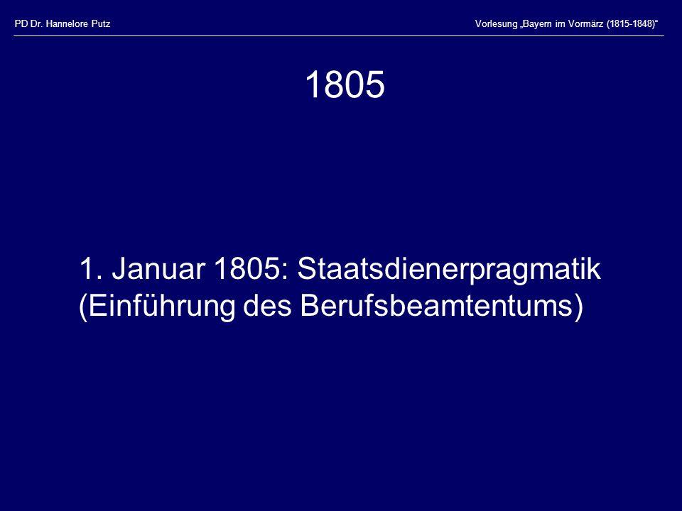 """PD Dr. Hannelore Putz Vorlesung """"Bayern im Vormärz (1815-1848) 1805."""