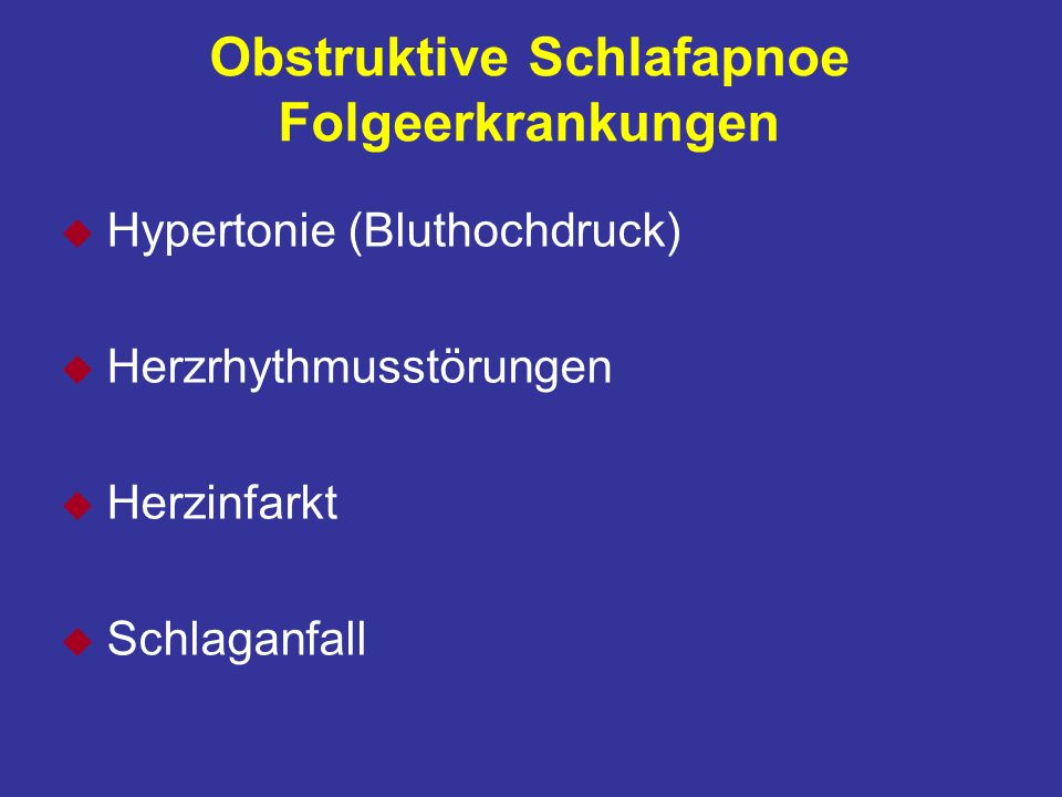 Obstruktive Schlafapnoe Folgeerkrankungen