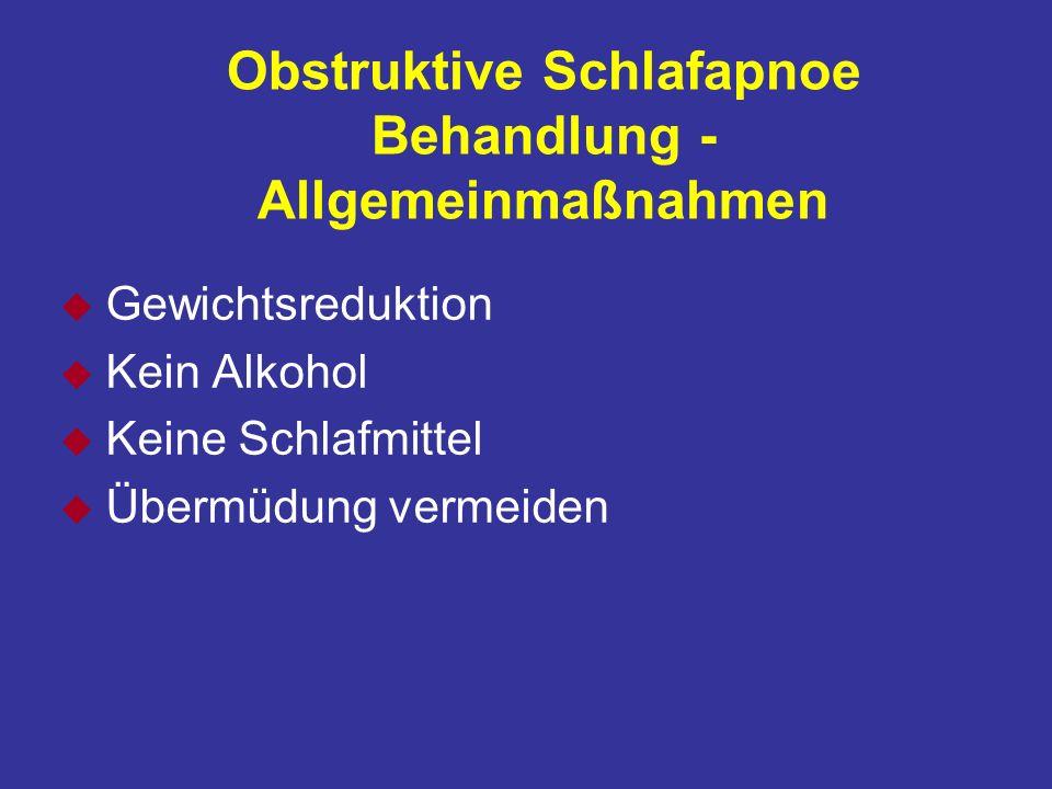 Obstruktive Schlafapnoe Behandlung - Allgemeinmaßnahmen