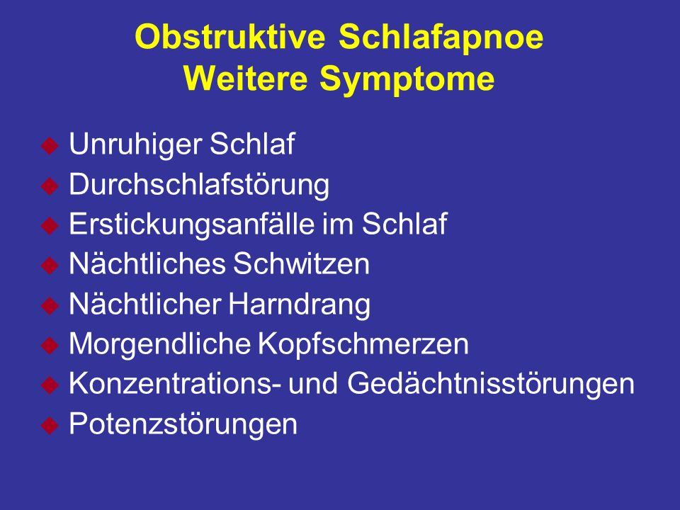 Obstruktive Schlafapnoe Weitere Symptome