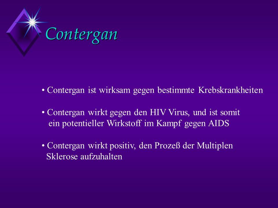 Contergan Contergan ist wirksam gegen bestimmte Krebskrankheiten