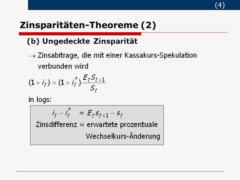 Zinsparitäten-Theoreme (2)