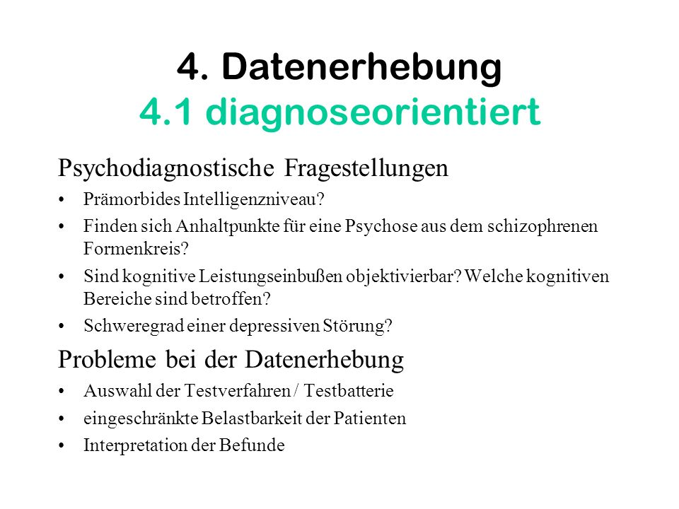 4. Datenerhebung 4.1 diagnoseorientiert