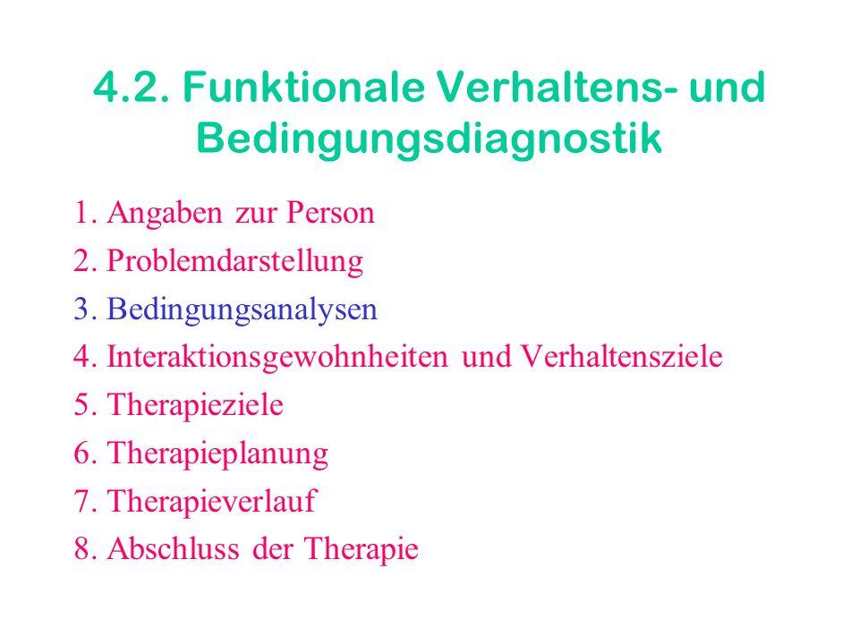 4.2. Funktionale Verhaltens- und Bedingungsdiagnostik