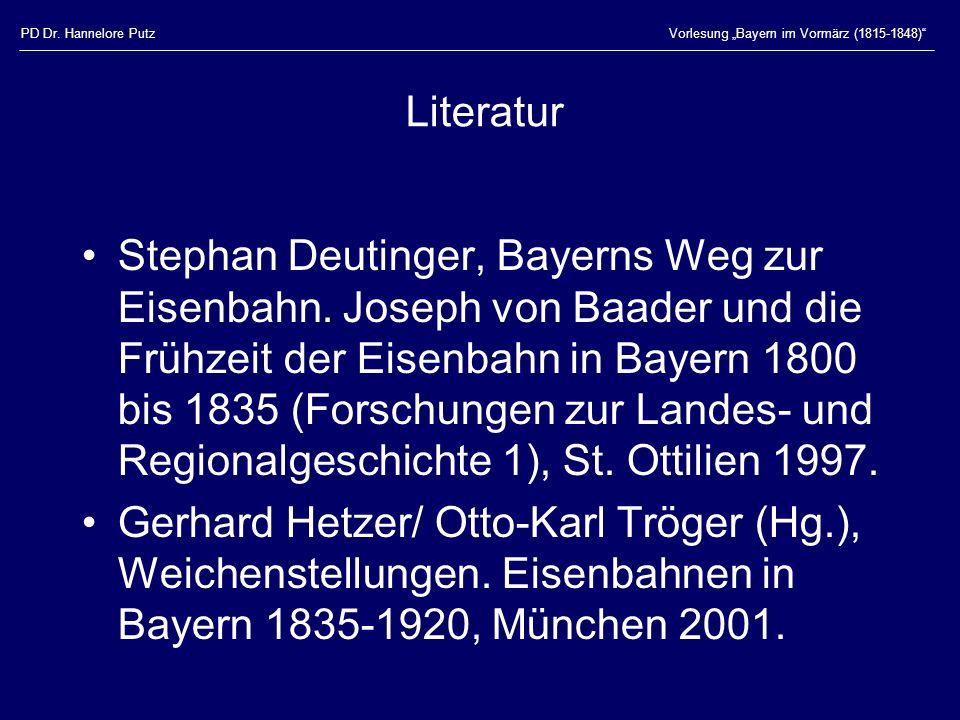 """PD Dr. Hannelore Putz Vorlesung """"Bayern im Vormärz (1815-1848) Literatur."""