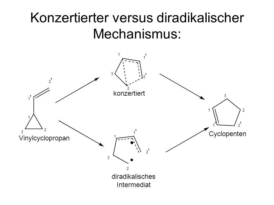 Konzertierter versus diradikalischer Mechanismus: