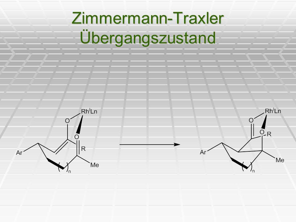 Zimmermann-Traxler Übergangszustand
