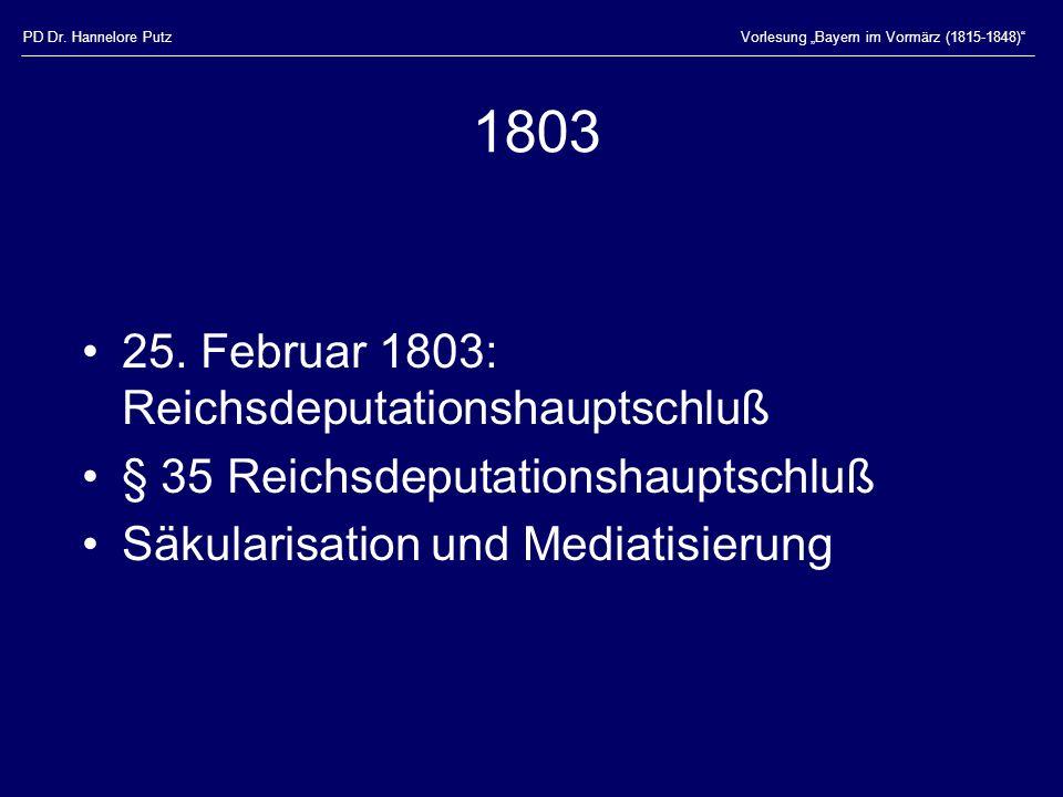 1803 25. Februar 1803: Reichsdeputationshauptschluß