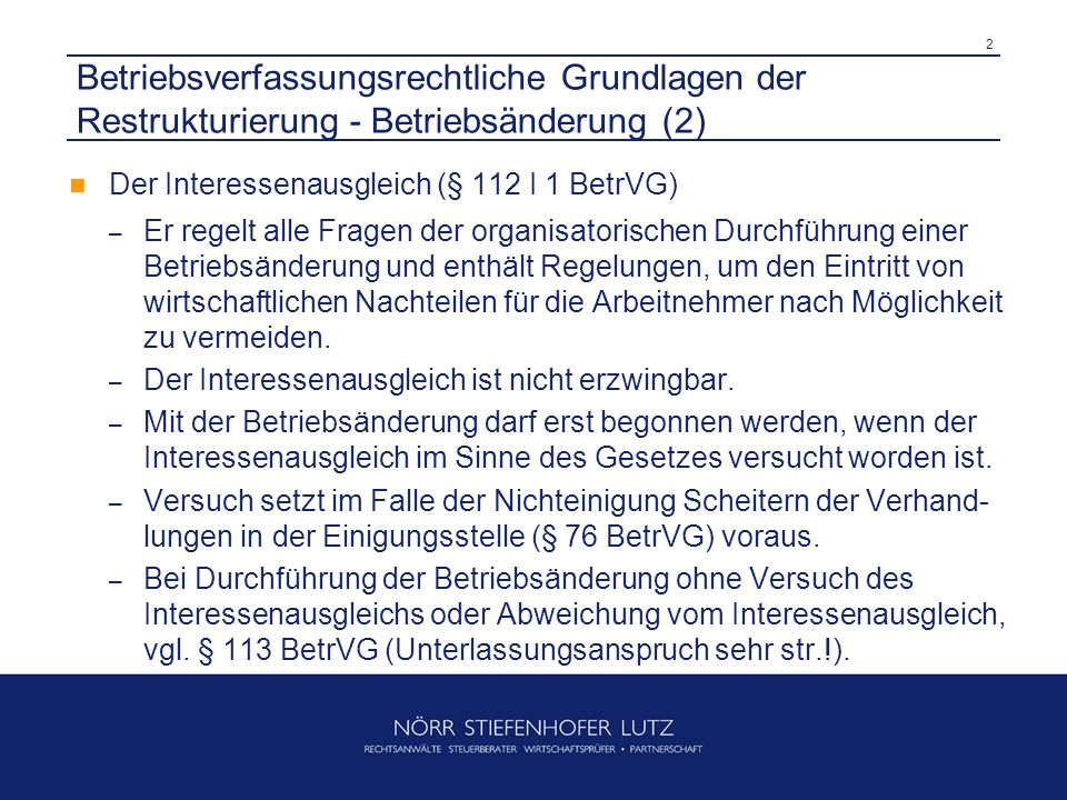 Betriebsverfassungsrechtliche Grundlagen der Restrukturierung - Betriebsänderung (2)