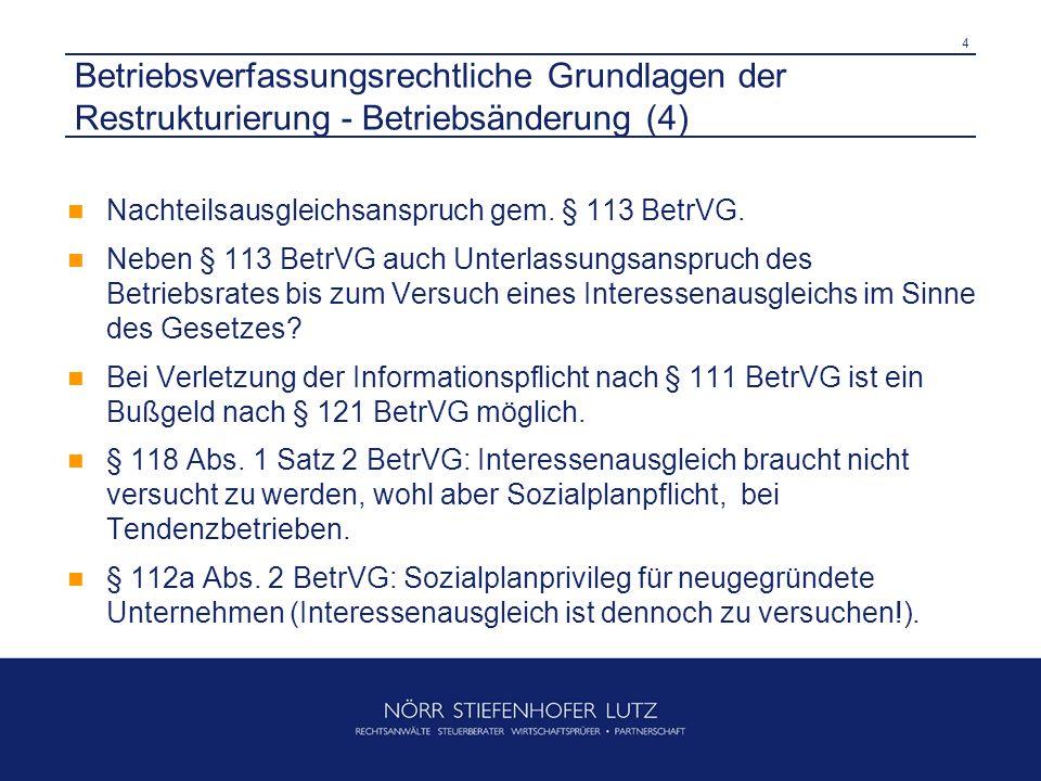 Betriebsverfassungsrechtliche Grundlagen der Restrukturierung - Betriebsänderung (4)