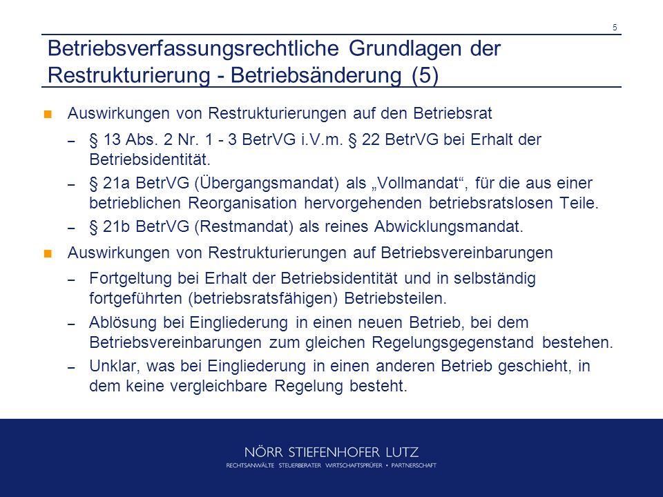 Betriebsverfassungsrechtliche Grundlagen der Restrukturierung - Betriebsänderung (5)