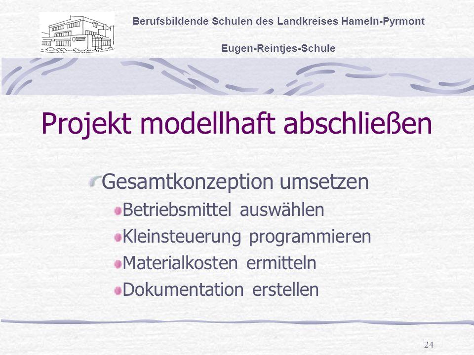 Projekt modellhaft abschließen