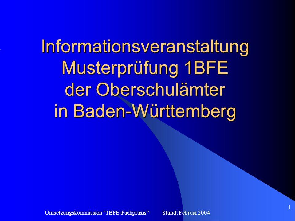 Informationsveranstaltung Musterprüfung 1BFE der Oberschulämter in Baden-Württemberg