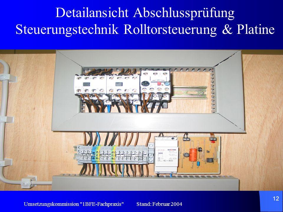 Detailansicht Abschlussprüfung Steuerungstechnik Rolltorsteuerung & Platine
