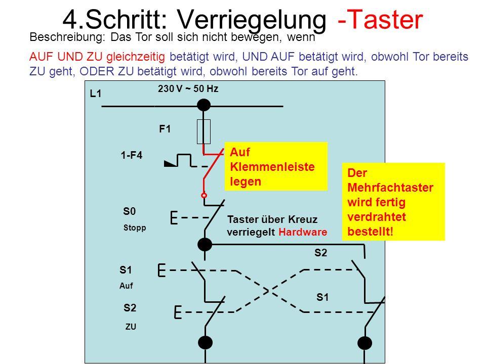 4.Schritt: Verriegelung -Taster
