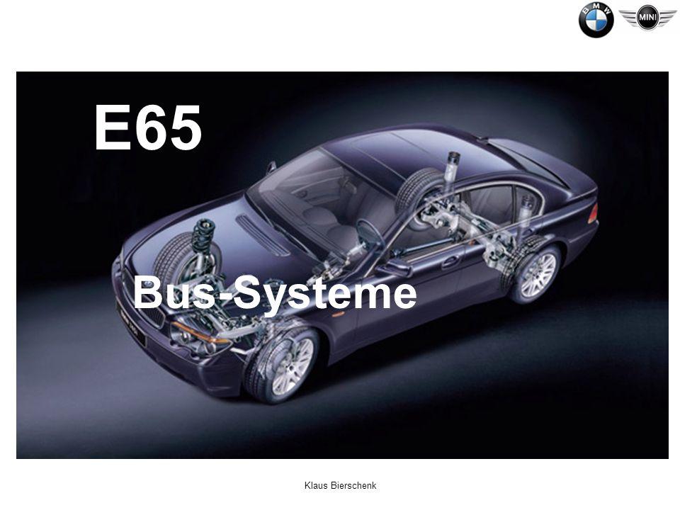 E65 Bus-Systeme Klaus Bierschenk