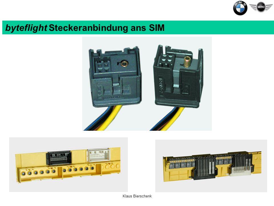byteflight Steckeranbindung ans SIM