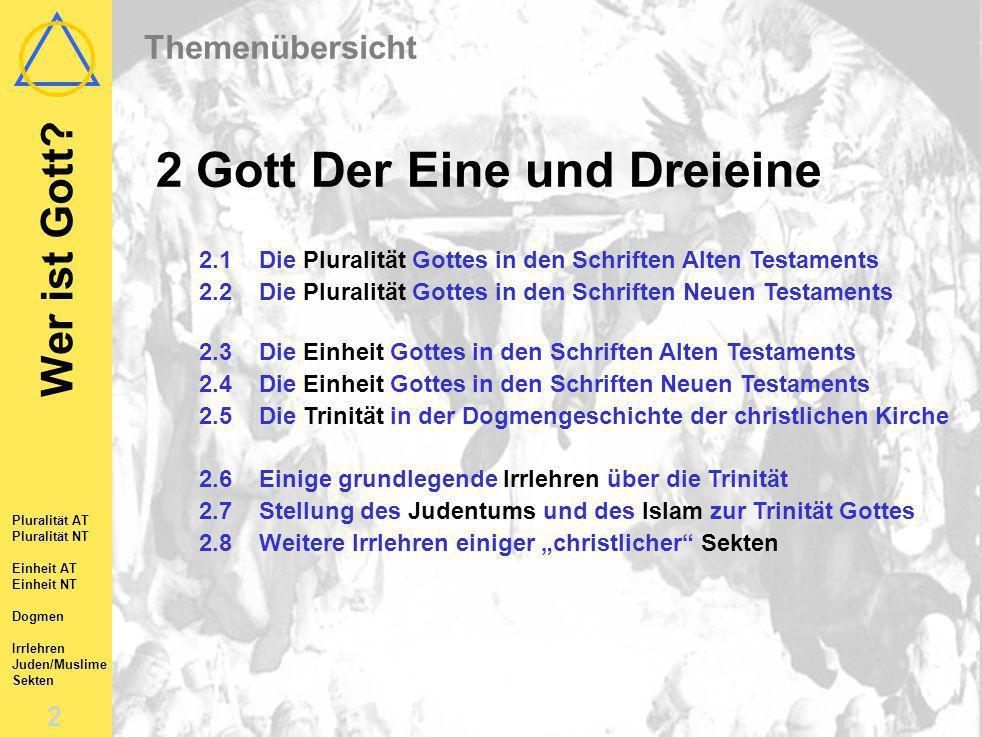 Wer ist Gott (2) Der Eine und Dreieine