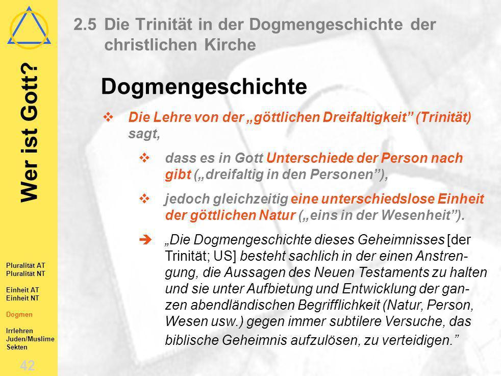 2.5 Die Trinität in der Dogmengeschichte der christlichen Kirche