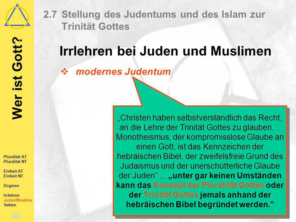 2.7 Stellung des Judentums und des Islam zur Trinität Gottes