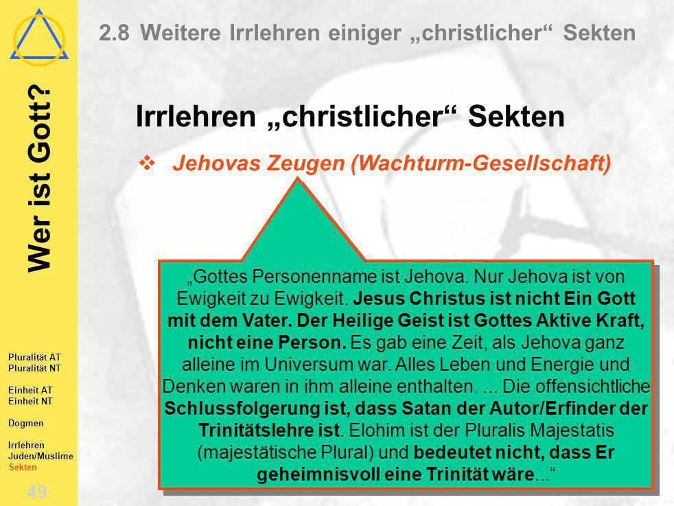 """2.8 Weitere Irrlehren einiger """"christlicher Sekten"""