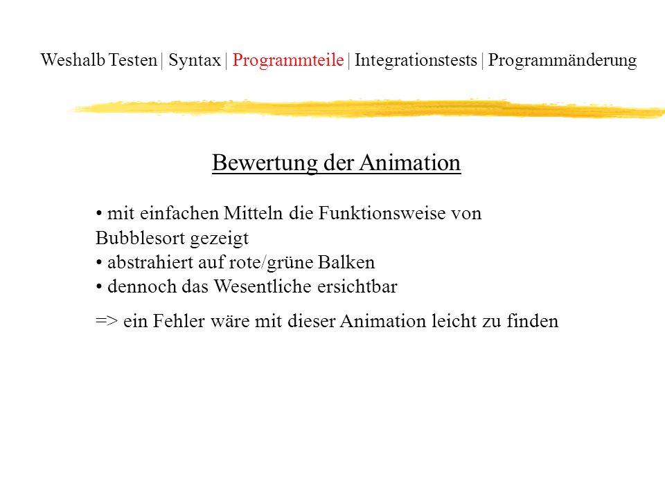 Bewertung der Animation
