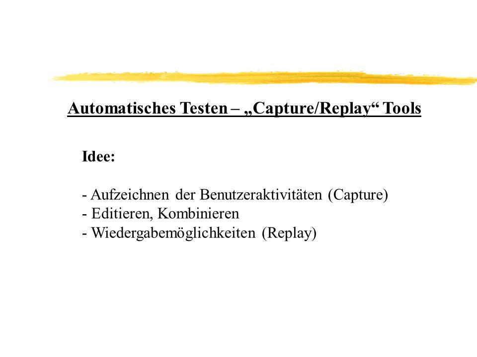 """Automatisches Testen – """"Capture/Replay Tools"""