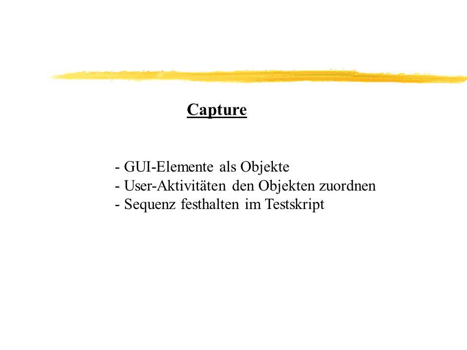 Capture - GUI-Elemente als Objekte