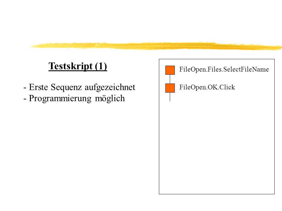Testskript (1) Erste Sequenz aufgezeichnet Programmierung möglich
