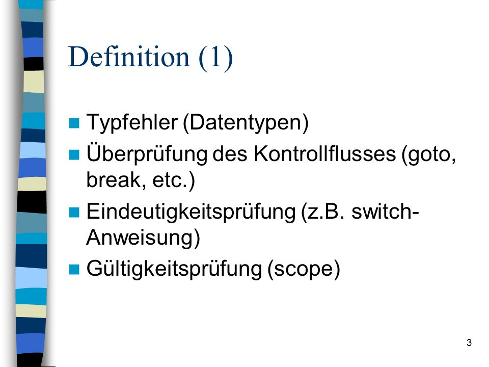Definition (1) Typfehler (Datentypen)
