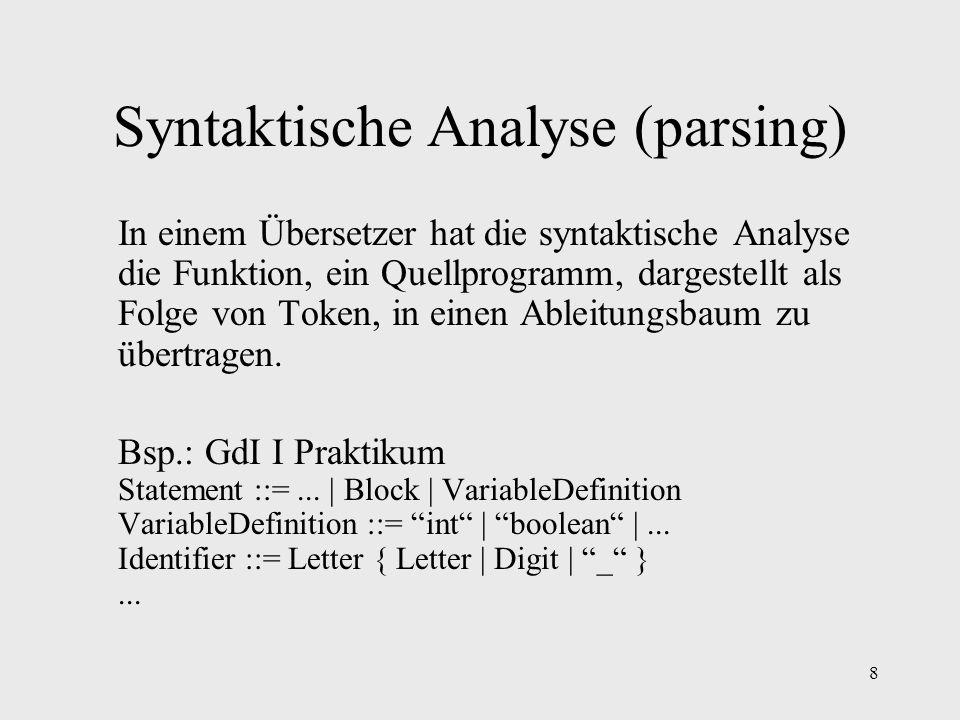 Syntaktische Analyse (parsing)