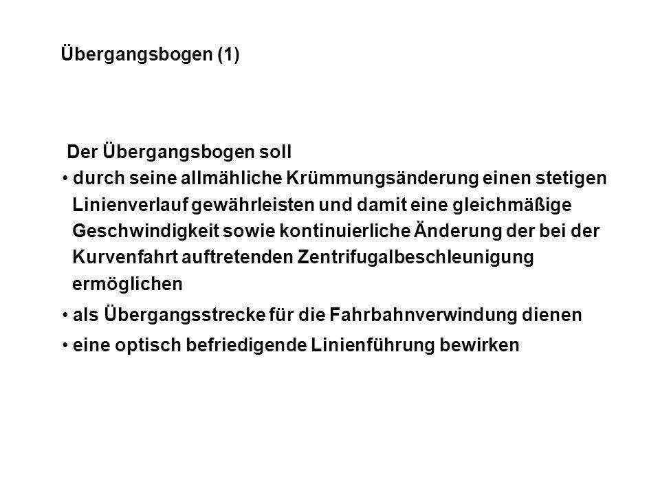 Übergangsbogen (1) Der Übergangsbogen soll.