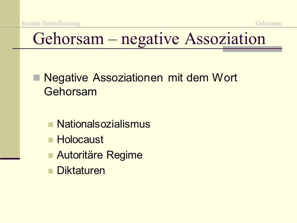 Gehorsam – negative Assoziation