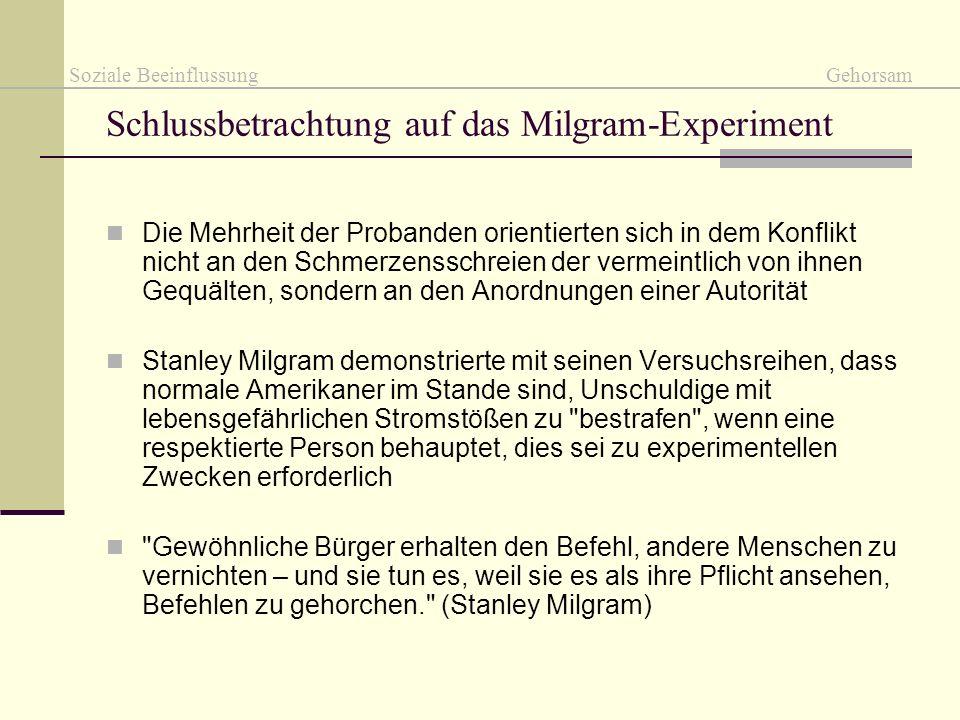 Schlussbetrachtung auf das Milgram-Experiment
