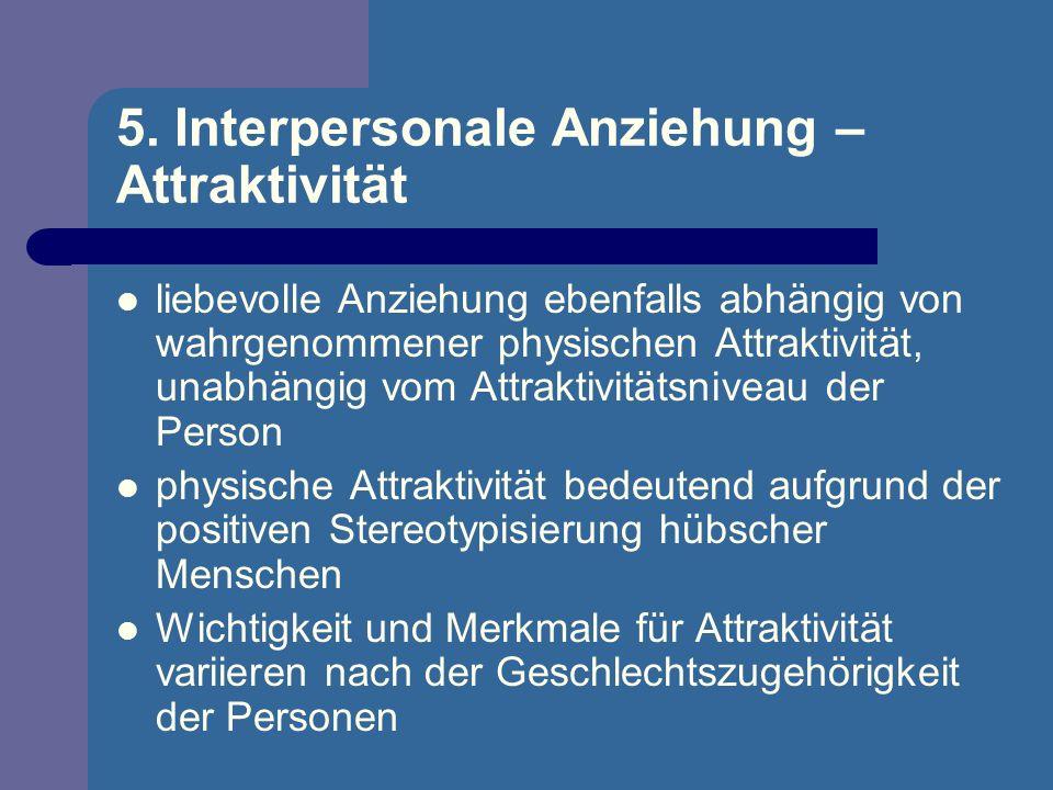 5. Interpersonale Anziehung – Attraktivität